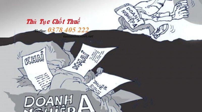 Thủ tục chốt thuế tại Bắc Ninh