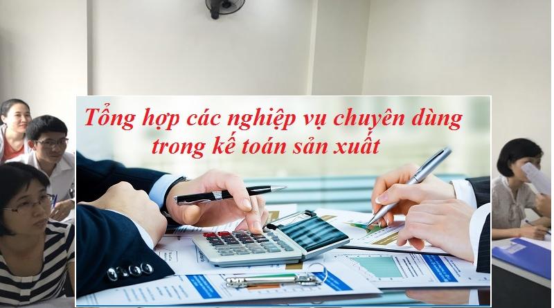 Quy trình hoạch toán các nghiệp vụ trong doanh nghiệp sản xuất